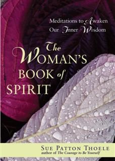 The Woman's Book of Spirit, Sue Patton Thoele