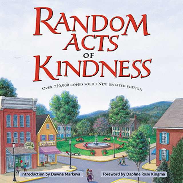 Random Acts of Kindness, Dawna Markova