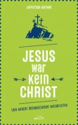 Jesus war kein Christ, Jefferson Bethke