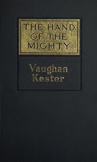 The Hand of the Mighty and Other Stories, Vaughan Kester
