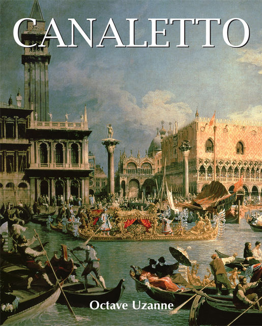 Canaletto, Octave Uzanne
