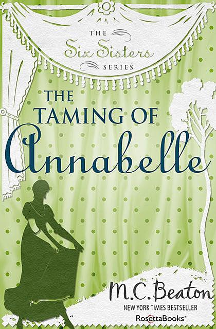 The Taming of Annabelle, M.C.Beaton