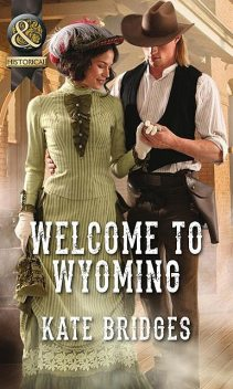 Welcome To Wyoming, Kate Bridges