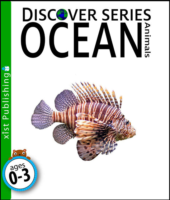 Ocean Animals: Discover Series, Xist Publishing