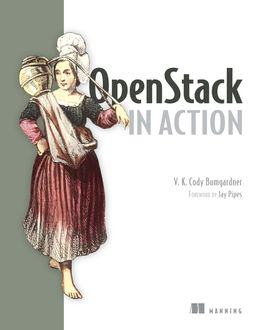 OpenStack in Action, V.K. Cody Bumgardner