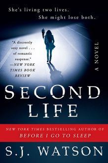 Second Life, S.J.Watson
