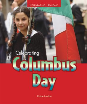 Celebrating Columbus Day, Elaine Landau