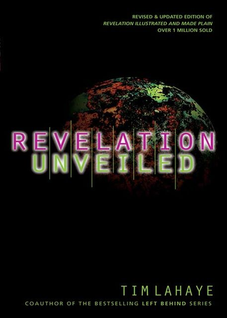 Revelation Unveiled, Tim LaHaye