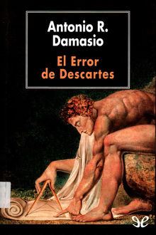 El Error de Descartes, Antonio Damasio