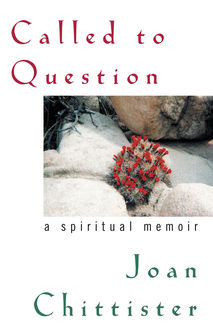Called to Question, Joan Chittister