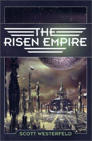Risen Empire, Scott Westerfeld