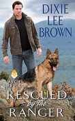Rescued by the Ranger, Dixie Lee Brown