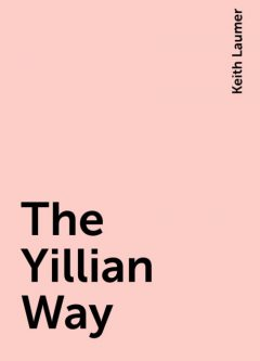 The Yillian Way, Keith Laumer