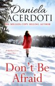 Don't Be Afraid, Daniela Sacerdoti