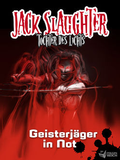 Jack Slaughter – Geisterjäger in Not, Lars Peter Lueg