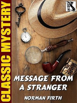 Message from a Stranger, Norman Firth