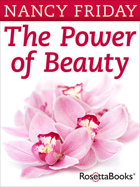 The Power of Beauty, Nancy Friday