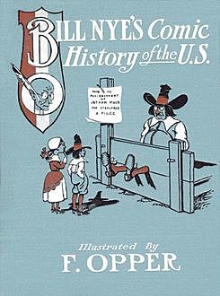 Comic History of the United States, Bill Nye