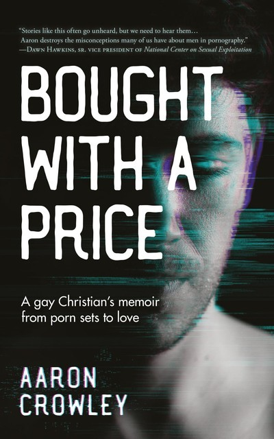 Bought with a Price, Aaron Crowley