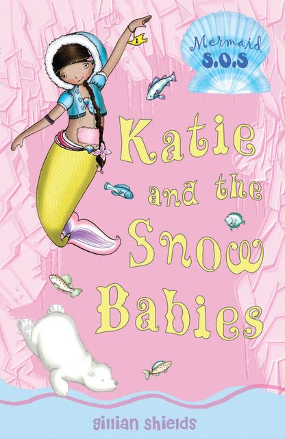 Katie and the Snow Babies, Gillian Shields