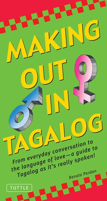 Making Out in Tagalog, Renato Perdon