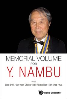 Memorial Volume for Y. Nambu, Lars Brink