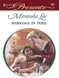 Marriage in Peril, Miranda Lee