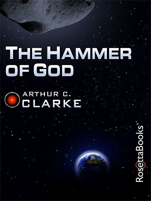 The Hammer of God, Arthur Clarke