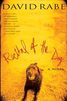 Recital of the Dog, David Rabe