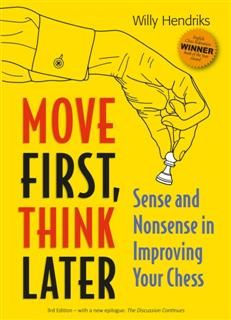 Move First, Think Later, Willy Hendriks