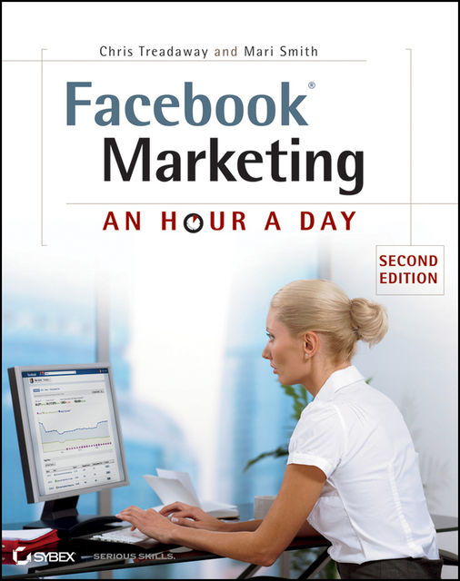 Facebook Marketing, Mari Smith, Chris Treadaway