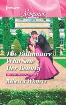 The Billionaire Who Saw Her Beauty, Rebecca Winters