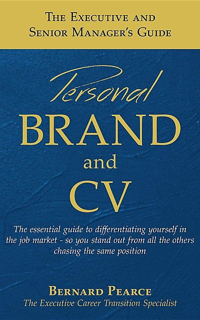 The Executive and Senior Manager's Guide - 1, BernardI.D. Pearce