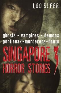 SINGAPORE HORROR STORIES 3, LOO SI FER