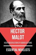 Essential Novelists – Hector Malot, Hector Malot, August Nemo