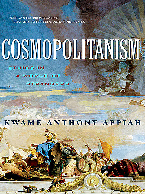 Cosmopolitanism, Kwame Anthony Appiah