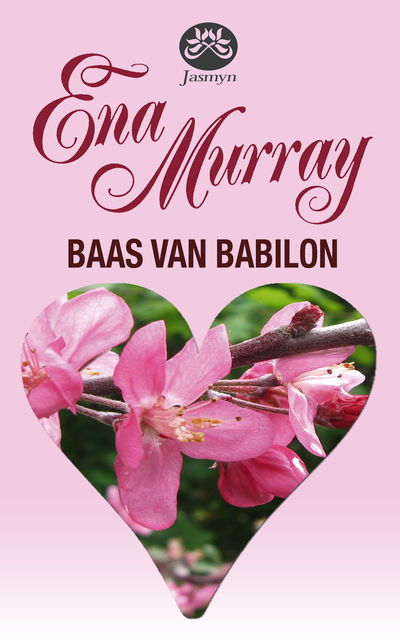 Baas van Babilon, Ena Murray