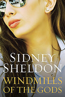 Windmills Of The Gods, Sidney Sheldon