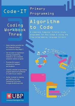 Code-It Workbook 3: Algorithm to Code Using Scratch, Phil Bagge