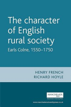 The character of English rural society, Henry French, Richard Hoyle