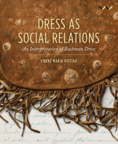 Dress as Social Relations, Vibeke Maria Viestad