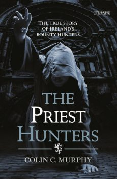 The Priest Hunters, Colin Murphy