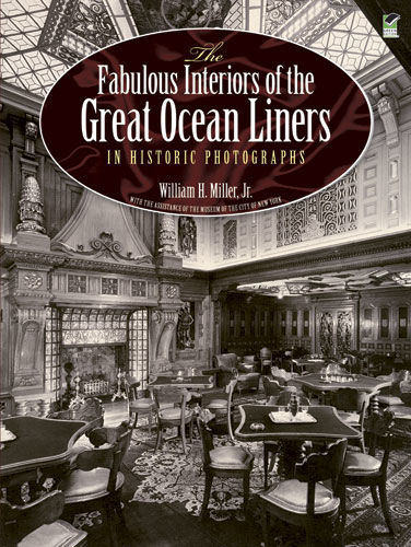 The Fabulous Interiors of the Great Ocean Liners in Historic Photographs, William Miller