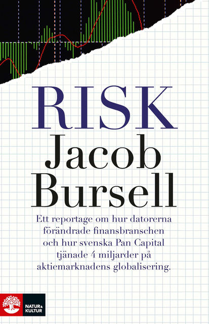 Risk, Jacob Bursell