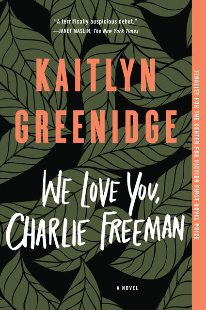 We Love You, Charlie Freeman, Kaitlyn Greenidge