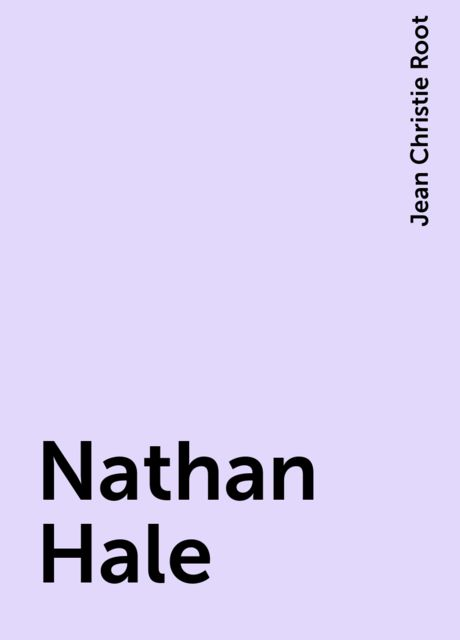 Nathan Hale, Jean Christie Root