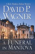 A Funeral in Mantova, David Wagner