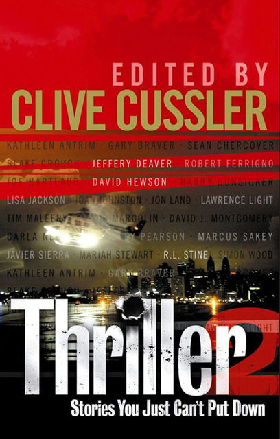 Thriller 2: Stories You Just Can't Put Down, Clive Cussler