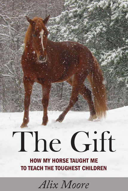 The Gift, Alix Moore