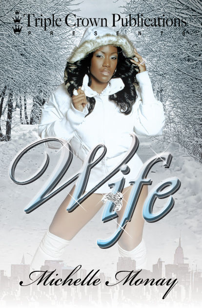 Wife, Michelle Monay